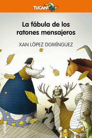 LA FABULA DE LOS RATONES MENSAJEROS