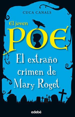 EL JOVEN POE EL EXTRAÑO CRIMEN DE MARY ROGET