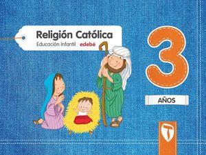 RELIGION 3 AÑOS PROYECTO ZAIN ED. 2017