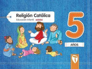 RELIGION 5 AÑOS PROYECTO ZAIN ED. 2017