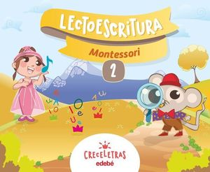 LECTOESCRITURA 2 PAUTA MONTESSORI CRECELETRAS ED. 2017