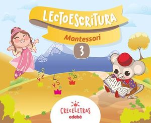 LECTOESCRITURA 3 PAUTA MONTESSORI CRECELETRAS ED. 2017