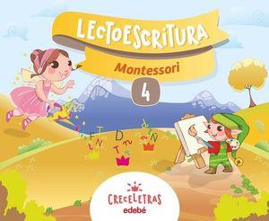 LECTOESCRITURA 4 PAUTA MONTESSORI CRECELETRAS ED. 2017