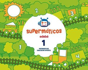 SUPERMATICOS 1 CUADERNO MATEMATICAS 3 AÑOS ED. 2017