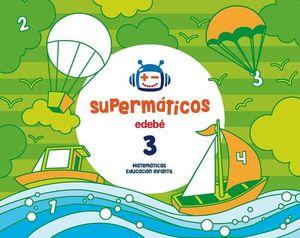 SUPERMATICOS 3 CUADERNO MATEMATICAS 3 AÑOS ED. 2017