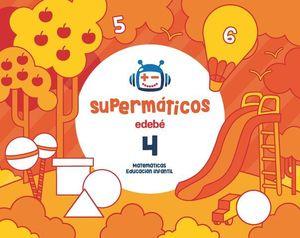 SUPERMATICOS 4 CUADERNO MATEMATICAS 4 AÑOS ED. 2017