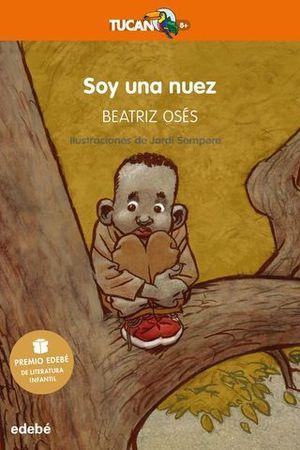 SOY UNA NUEZ  ( PREMIO INFANTIL EDEBE 2018 )