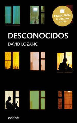 DESCONOCIDOS  ( PREMIO EDEBE 2018 )