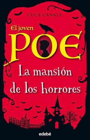 EL JOVEN POE. LA MANSION DE LOS HORRORES