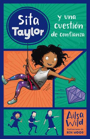 SITA TAYLOR Y UNA CUESTION DE CONFIANZA