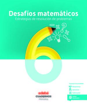 ***CUADERNO DESAFIOS MATEMATICOS 6º EP