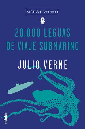 20.000 LEGUAS DE VIAJE SUBMARINO.  CLASICOS JUVENILES
