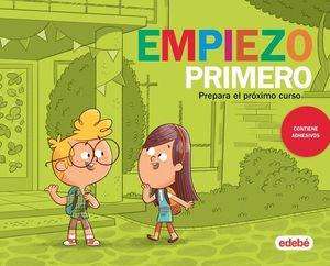 VACACIONES.  EMPIEZO PRIMERO DE PRIMARIA  ED. 2019