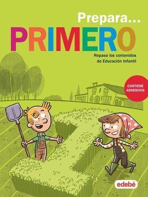 VACACIONES.  PREPARA PRIMERO PRIMARIA  ED. 2019
