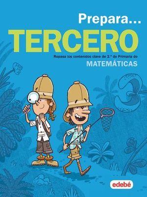 VACACIONES.  PREPARA MATEMATICAS 3º EP  ED. 2019