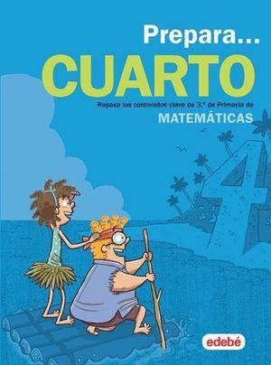 VACACIONES.  PREPARA MATEMATICAS 4º EP  ED. 2019