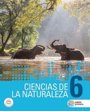 CIENCIAS DE LA NATURALEZA 6º EP ED. 2019