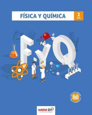 FISICA Y QUIMICA 2º ESO ED. 2021