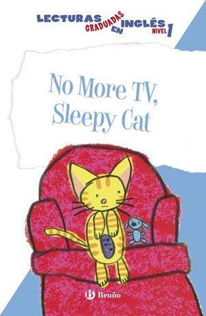 NO MORE TV, SLEEPY CAT NIVEL 1