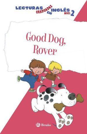 GOOD DOG, ROVER NIVEL 2