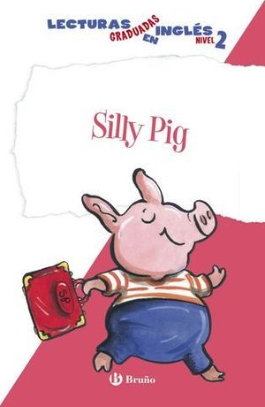 SILLY PIG NIVEL 2