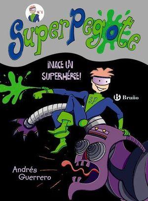 NACE UN SUPERHEROE !