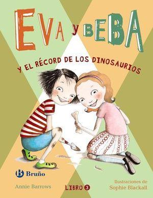 EVA Y BEBA Y EL RECORD DE LOS DINOSAURIOS