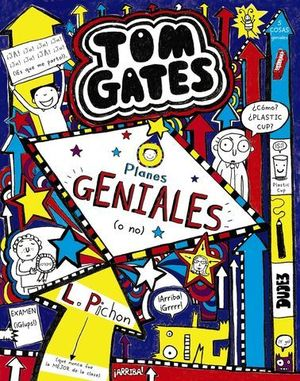 TOM GATES.  PLANES GENIALES ( O NO )