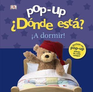 DONDE ESTA ? ¡ A DORMIR ! POP-UP