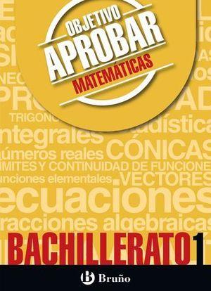 OBJETIVO APROBAR MATEMATICAS 1º BACHILLERATO ED. 2016