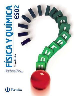 FISICA Y QUIMICA 2º ESO ED. 2016