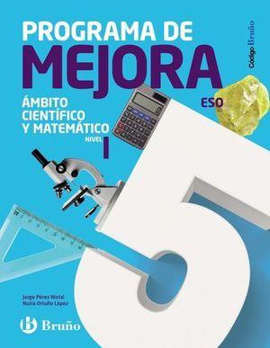 PROGRAMA MEJORA AMBITO CIENTIFICO MATEMATICO 2º ESO NIVEL I ED. 2016