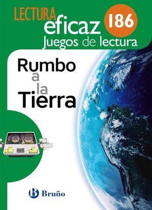 RUMBO A LA TIERRA.  LECTURA EFICAZ 186