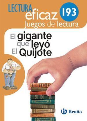 LECTURA EFICAZ 193 EL GIGANTE QUE LEYO EL QUIJOTE