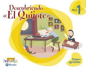 QUIERO APRENDER 3 AÑOS ´ DESCUBRIENDO EL QUIJOTE ´ ED. 2018