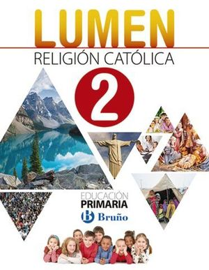 RELIGION CATOLICA 2º EP LUMEN ED. 2018
