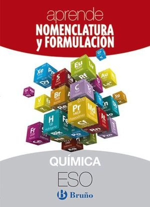 APRENDE NOMENCLATURA Y FORMULACION QUIMICA 3º - 4º ESO ED. 2018