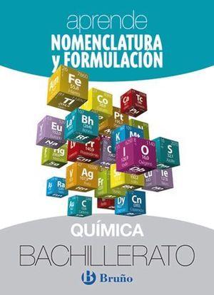 APRENDE NOMENCLATURA Y FORMULACION QUIMICA 1º - 2º BACHILLER ED. 2018