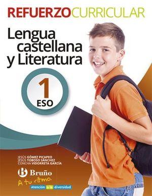 A TU RITMO REFUERZO CURRICULAR LENGUA CASTELLANA Y LITERATURA 1º ESO
