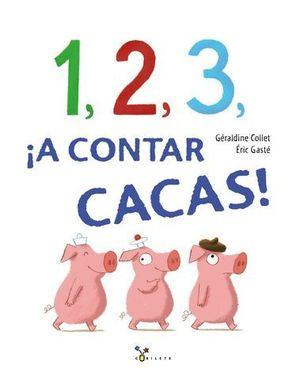 1, 2, 3, ¡A CONTAR CACAS!