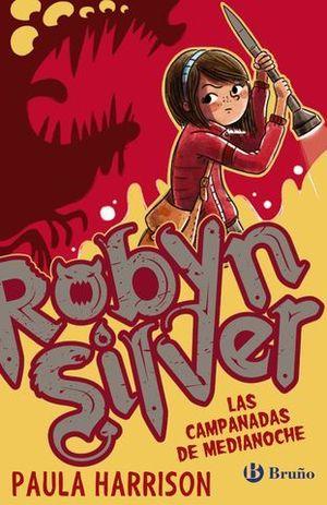 ROBYN SILVER LAS CAMPANADAS DE MEDIANOCHE