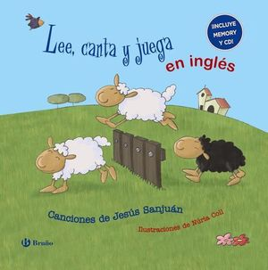 LEE, CANTA Y JUEGA EN INGLES