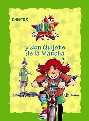 KIKA SUPERBRUJA Y DON QUIJOTE DE LA MANCHA ED. ESPECIAL
