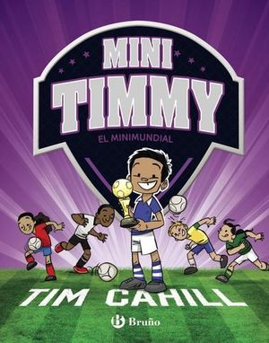 MINI TIMMY - EL MINIMUNDIAL