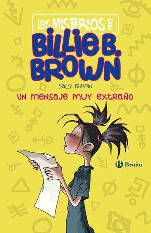 LOS MISTERIOS DE BILLIE B. BROWN.  UN MENSAJE MUY EXTRAÑO