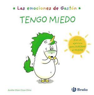 LAS EMOCIONES DE GASTON.  TENGO MIEDO