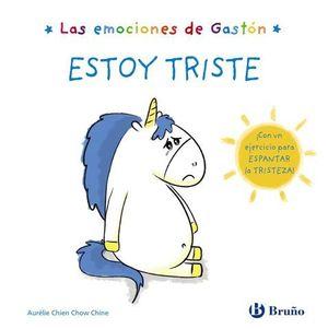 LAS EMOCIONES DE GASTON.  ESTOY TRISTE