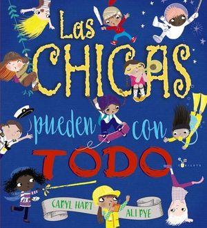 LAS CHICAS PUEDEN CON TODO