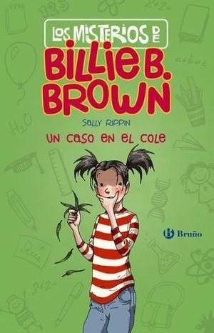 LOS MISTERIOS DE BILLIE B. BROWN.  UN CASO EN EL COLE