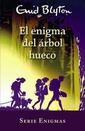 SERIE ENIGMAS 4.  EL ENIGMA DEL ÁRBOL HUECO
